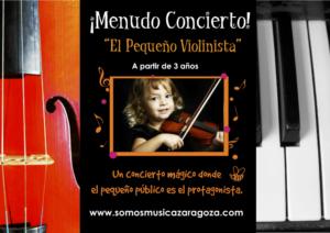 ¡Menudo Concierto! - El pequeño violinista @ C. C. Río Ebro | Zaragoza | Aragón | España